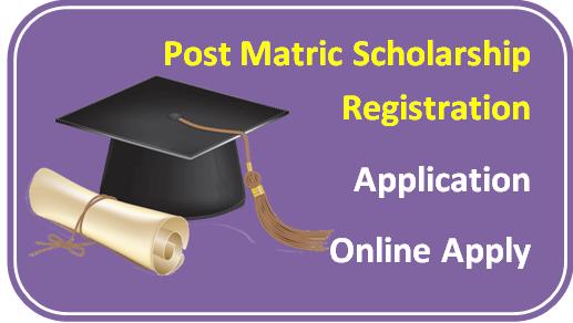 Post Matric Scholarship I Registration I Application I Online Apply