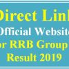 Direct Link For RRB Group D Result 2019