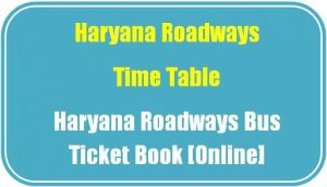Haryana Roadways Time Table l Haryana Roadways Bus Ticket Book [Online]